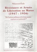 RESISTANCE ET ARMEE DE LIBERATION AU MAROC 1947 1956 - Histoire