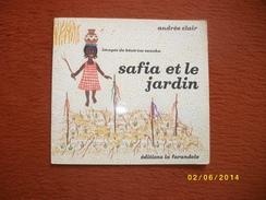 SAFIA Et Le Jardin 1980 - Livres, BD, Revues
