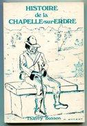 Thierry BUSSON Histoire De La Chapelle-sur-Erdre 1977 EO Dédicacée - Pays De Loire