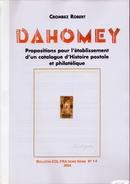 DAHOMEY - Propositions Pour L'établissement D'un Catalogue D'histoire Postale Et Philatélique - Colonies And Offices Abroad