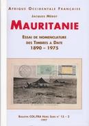 MAURITANIE - Essai De Nomenclature Des Timbres à Date - Colonies And Offices Abroad