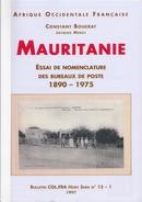 MAURITANIE - Essai De Nomenclature Des Bureaux De Poste - Colonies And Offices Abroad