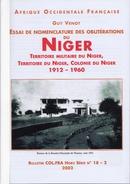 NIGER - Territoire Militaire Du Niger. Colonie Du Niger 1912-1960 Essai De Classification Des Oblitérationsposte - Colonies And Offices Abroad