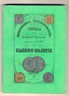 NUMISMATICA CONTEMPORANEA SICULA OSSIA LE MONETE DI CORSO PRIMA DEL 1860 - G. MAJORCA 1870 - Libri Antichi