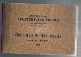 RARE Catalogue Commercial Tous Les Modeles Des étiquette WETTERWALD Années40/50 Vins Courants - 240 étiquettes En Pafait - Collections, Lots & Séries