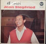Jean Siegfried 33t. 25cm *et Voici Jean Siegfried* - Vinyles