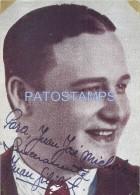 60502 ARGENTINA ARTIST JUAN GILIBERTI COMPOSITOR LETRISTA TANGO AUTOGRAFO AÑO 1938 NO POSTAL TYPE POSTCARD - Artiesten