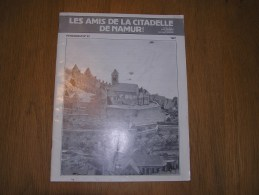 LES AMIS DE LA CITADELLE N° 39  Régionalisme Namur Histoire Châteaux Des Comtes Guy II Parc Marie Louise Fête - Belgique