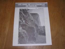 LES AMIS DE LA CITADELLE N° 41  Régionalisme Namur La Motte Place Saint Remi Forteresse Samson Forts Meuse Artillerie - Belgium