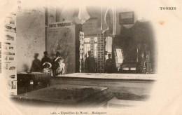 TONKIN - Exposition De Hanoï - Madacasgar - Viêt-Nam