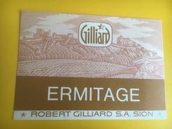 2244 - Suisse Valais Ermitage Robert Gilliard Ancienne étiquette - Etiquettes