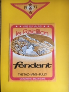 2251 - Suisse Valais Fendant Le Raidillon 1977 Thétaz Fully - Etiquettes