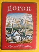 2261 - Suisse Valais Goron De Chamoson Martial Putallaz - Etiquettes