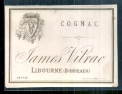 étiquette  -  Années  1880/1910 * - COGNAC Vitrac James  LIBOURNE - Etiquettes
