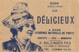 Etiquette Soda Limonade Saccharine Le Délicieux Balzinger - Labels