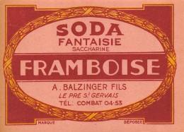 ETIQUETTE SODA FANTAISIE SACCHARINE FRAMBOISE BALZINGER PRE ST GERVAIS - Etiquettes