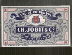 étiquette -  Années  1920/1940*  - Eau De Vie Pur Vin CH . JOBIT Et Cie - Mise En Bouteille Par L´acheteur - Otros
