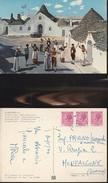 8140) ALBEROBELLO TRULLO SOVRANO BALLO FOLKLORISTICO VIAGGIATA 1977 - Bari