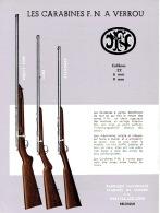 Dépliant FABRIQUE NATIONALE D'ARMES DE GUERRE HERSTAL - LES CARABINES F.N. A VERROU Calibre .22 - 6 & 9 Mm - Publicités