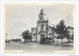 FRANCAVILLA FONTANA CONVENTO FRATI MINORI  VIAGG.  FG - Brindisi