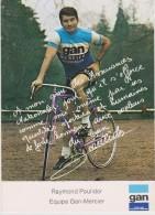 CYCLISME - Raymond POULIDOR - Autres Collections