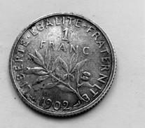 1 Franc Semeuse 1902 ARGENT - Frankreich