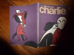 1976 CHARLIE MENSUEL (avril ) :Rédacteur En Chef Wolinski « Journal Plein D'humour Et De Bandes Dessinées » - Wolinski