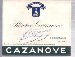 étiquette  - 1940/60* - Eau De Vie  - Réserve CAZANOVE -  Bordeaux - - Other