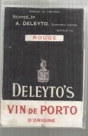 étiquette  - 1940/60* - DELEYTO´S Vin De PORTO D´origine - (petits Défauts ) - Unclassified