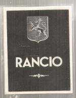 étiquette  - 1940/70* - Vin De  RANCIO  Doux Naturel étiquette Générique - Vino Tinto