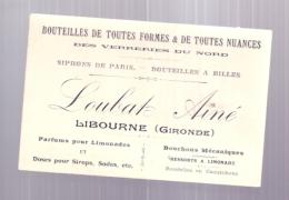 Viticulture -  Carte De Visite  Bouteilles Verreries Du Nord - LABAT  - LIBOURNE - Autres Collections
