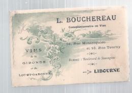 Viticulture -  Carte De Visite  VINS DE LA GIRONDE ET DU LOT - Libourne - L Boucheraud - Autres Collections