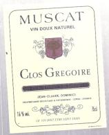 étiquette  - 1960/90* - MUSCAT  Clos Grégoire Vin Doux Naturel Dominici Patrimonio CORSE - Vino Blanco