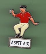ASPTT AIX *** PETANQUE ***  0044 - Post