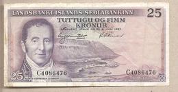 Islanda - Banconota Circolata Da 25 Corone - 1957 - Islanda
