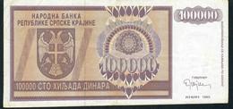 BOSNIA HERZEGOVINA PR9 100.000  DINARA   1993  KNIN  PREFIX AA00 - - - - -  VF NO P.h. ! - Bosnia Y Herzegovina