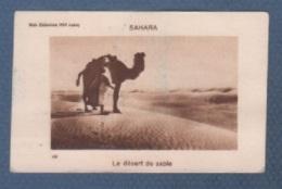 IMAGE NOS COLONIES - SAHARA - LE DESERT DE SABLE - N° 150 - DROMADAIRE - Chromos