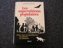 LES SUPERSTITIONS POPULAIRES Vie Quotidienne Plantes Animaux A De Panafieu Croyances Légendes - Histoire
