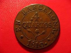 Espagne - Barcelone - 4 Quartos 1810 Barcelona 9676 - Monnaies Provinciales
