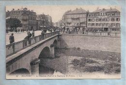 CPA - Belfort (90) - 43-1. Le Nouveau Pont Et Le Faubourg De France. - LL. - Belfort - Ville
