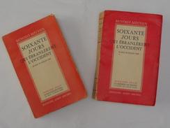 Soixante Jours Qui ébranlèrent L'occident Tome I Et II - Benoist-Mechin - 1901-1940