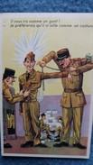 CPSM ILLUSTRATEUR  MILITAIRE SOLDAT COSTUME UNIFORME IL VOUS IRA COMME UN GANT HUMOUR - Uniformi