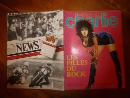 Juin 1983 CHARLIE MENSUEL :« Journal Plein D'humour Et De Bandes Dessinées, » Les Filles Du Rock, Etc - Wolinski
