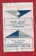 Suikerwikkel - VLISSINGEN. Hotel - RICHE - Hotel Café - GOES - G.A. Harmsen.  Zucker. Sugar. Sucre. Suiker. - Sugars