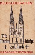 Deutsche Bauten 1926 La Iglesia De María Lübeck (construída 1250 1350) - Bücher, Zeitschriften, Comics