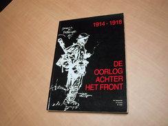 Poperinge - Roesbrugge - Abele / De Oorlog Achter Het Front - Libros, Revistas, Cómics