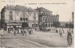 CONSTANTINE - Place De La Brèche - Crédit Foncier Et Théâtre - Constantine