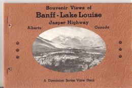 Souvenir Views Of Banff - Lake Louise Jasper Highway, Alberta Canada A Dominion Series View Book - Exploration/Travel