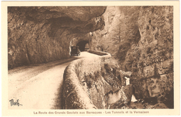 Les Grands Goulets - La Route Des Grands Goulets Aux Barraques - Les Tunnels Et La Vernaison - Oldtimer - état Neuf - Les Grands Goulets