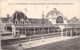22 - St Brieuc - La Gare De L'Ouest - Vue Intérieure - Les Marquises - Saint-Brieuc